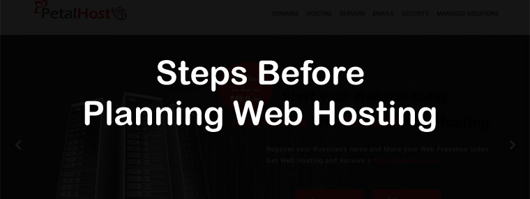 Important Steps One Should Follow Before Planning Web Hosting